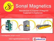 Magnetic Process Equipment By Sonal Magnetics Ahmedabad