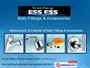 Bathroom Accessories By Ess Ess Bathroom Products Private Limited