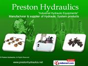 Hydraulic Equipments By Preston Hydraulics Mumbai
