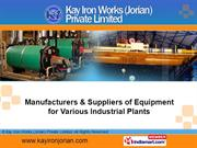 Industrial Machinery By Kay Iron Works (Jorian) Private Limited