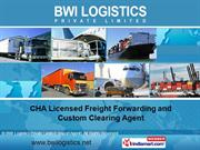 Logistics Services By Bwi Logistics Private Limited (Import Agent) New