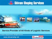 Logistic Service By Shivam Shipping Services Navi Mumbai