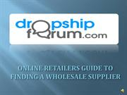 Online Retailers Guide to Finding a Wholesale Supplier