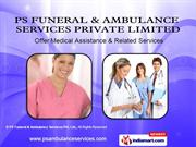 Dead Body Transportation Services By Ps Funeral & Ambulance Services