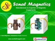 Magnetic Products By Sonal Magnetics, Ahmedabad Ahmedabad