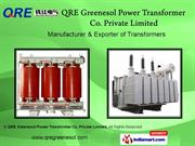 Power Transformers By Qre Greenesol Power Transformer Co. Private