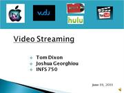 Video Streaming Presentation (Final)
