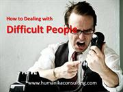 how to dealing with difficult people