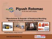 Plastic Processing Equipment By Piyush Rotomac Mumbai