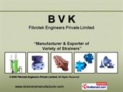 Simplex Type Strainers By Bvk Fibrotek Engineers Private Limited