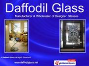 Speciality Glasses By Daffodil Glass New Delhi