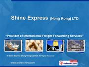 Ocean Freight By Shine Express (Hong Kong) Limited Hong Kong
