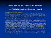 How to crack  Rhapsody drm and convert to mp3
