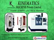 Akira Machines By Kinematics Machines Private Limited Nashik