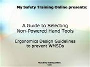 Ergonomic guide to non-powered tools
