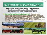 Manufacturers and Distributors of Horse Track Equipments