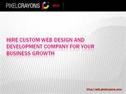 Hire Custom Web Design & Development company for your Business Growth