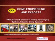 Spray Dryers By Comp Engineering And Exports (Spray Dryers) Pune