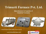 Industrial Furnaces By Trimurti Furnace Private Limited Nashik