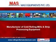 Rolling Mills By Mas Equipments Pvt Limited New Delhi