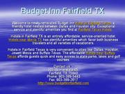 Hotel in Fairfield Texas, Fairfield Texas Hotels