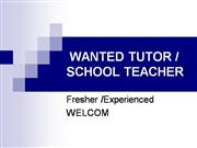 Wanted SCHOOL Teacher For  home tutor in  delhi (since1986)