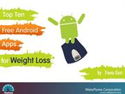Top Ten Free Android Apps for Weight Loss