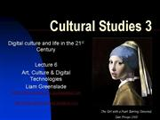 Cultural Studies 3 Lecture 6 Art Culture Digital T