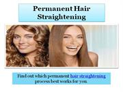 Permanent Hair Straightening Tips