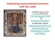 Cultivating Environmental Concerns with Our Lady