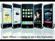 Apple iPhone 5 coming to town this September
