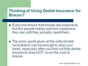 Thinking of Using Dental Insurance for Braces