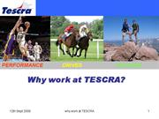 why to work @ tescra