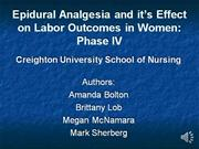 Epidural Analgesia and it_s Effect on Labor Outcomes-Phase IV oral pre