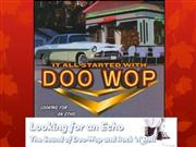 Looking for an echo - doo wop groups