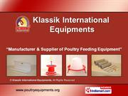 Poultry Equipments- Automatic Bell Drinker By Klassik International