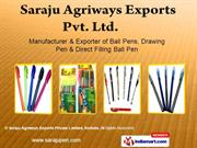Ball Pen(Direct Filling) By Saraju Agriways Exports Private Limited,