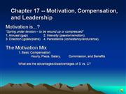Chapter 17 -- Motivation, Compensation,
