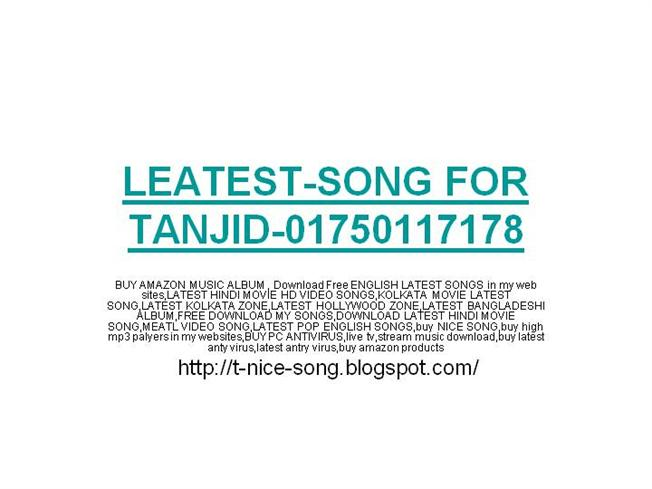 LEATEST-SONG for TANJID-01750117178 |authorSTREAM