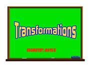 Transformations Overview