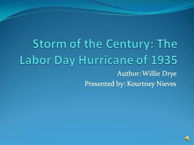 Storm Of The Century The Labor Day Hurricane Of 1935 Nieves