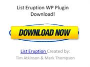 (* LIST ERUPTION PLUGIN *) WP List building Plugin – List Eruption