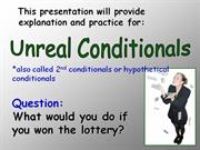 hypothetical (unreal) conditionals