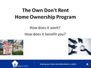 The Own Don't Rent Home Ownership Program