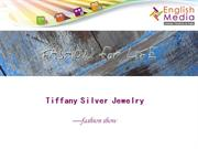 tiffany silver jewelry--fashion show