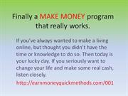 Finally a MAKE MONEY program that really works