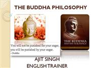 THE BUDDHA PHILOSOPHY