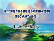Is It True That God Is Speaking To