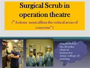 Surgical Scrub in operation theatre                     (