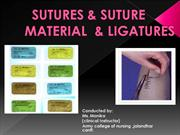 SUTURES AND SUTURE MATERIAL